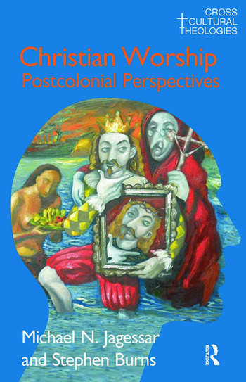 Christian Worship Postcolonial Perspectives book cover