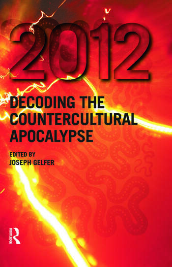 2012 Decoding the Countercultural Apocalypse book cover