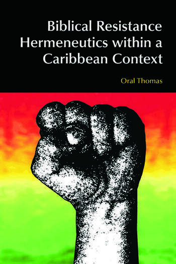 Biblical Resistance Hermeneutics within a Caribbean Context book cover