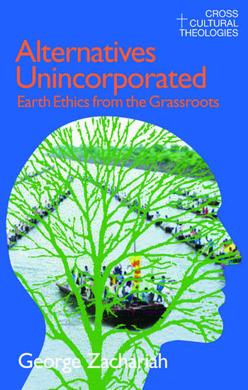 Alternatives Unincorporated Earth Ethics from the Grassroots book cover