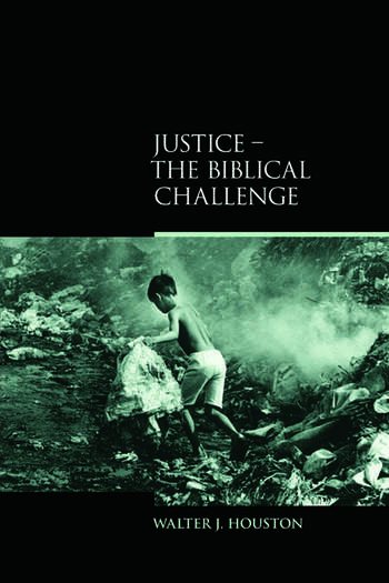 Justice The Biblical Challenge book cover