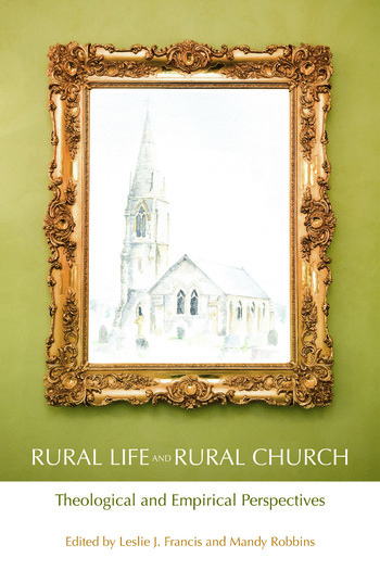 Rural Life and Rural Church Theological and Empirical Perspectives book cover