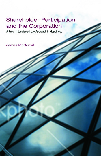 Shareholder Participation and the Corporation A Fresh Inter-Disciplinary Approach in Happiness book cover