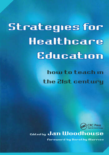 Strategies for Healthcare Education How to Teach in the 21st Century book cover