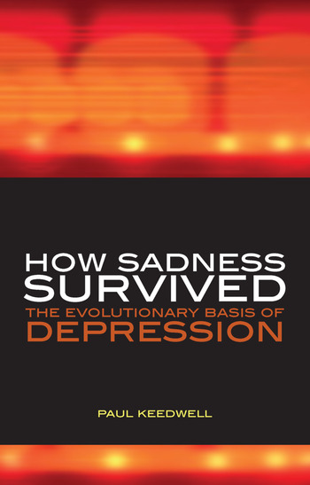 How Sadness Survived The Evolutionary Basis of Depression book cover