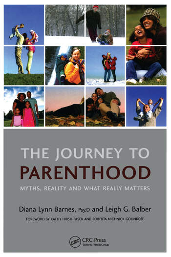 The Journey to Parenthood Myths, Reality and What Really Matters book cover