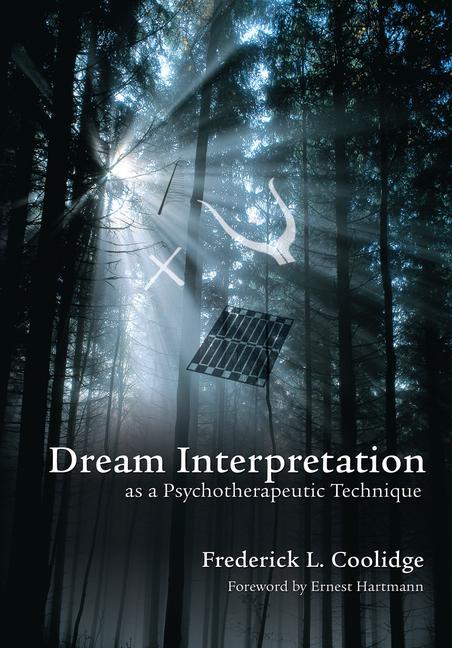 Dream Interpretation as a Psychotherapeutic Technique book cover