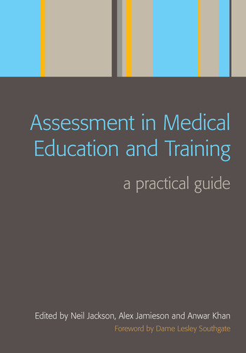 Assessment in Medical Education and Training A Practical Guide book cover