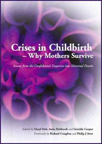 Crises in Childbirth - Why Mothers Survive A Systems-Based Competencies Approach, Parts 1&2, Written Examination Revision Guide book cover