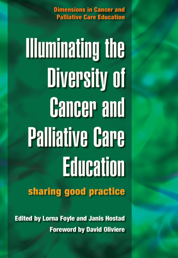 Illuminating the Diversity of Cancer and Palliative Care Education A Complete Resource for EMQs & a Complete Resource for MCQs, Volume 1 & 2 book cover