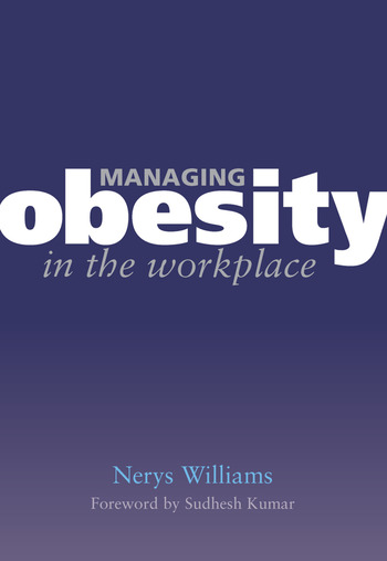 Managing Obesity in the Workplace Turning Tyrants into Tools in Health Practice, Book 3 book cover