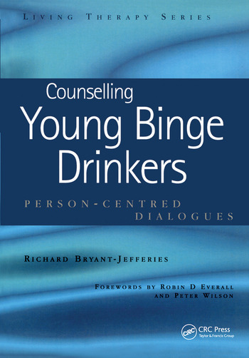 Counselling Young Binge Drinkers Person-Centred Dialogues book cover