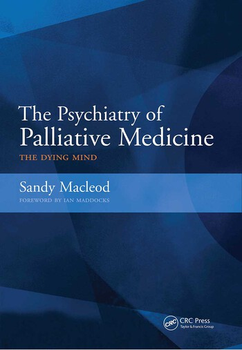 The Psychiatry of Palliative Medicine The Doctor's Companion to the Classics, v. 2 book cover