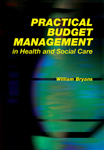 Practical Budget Management in Health and Social Care book cover