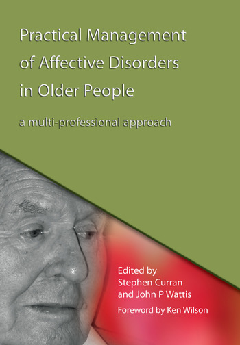 Practical Management of Affective Disorders in Older People A Multi-Professional Approach book cover