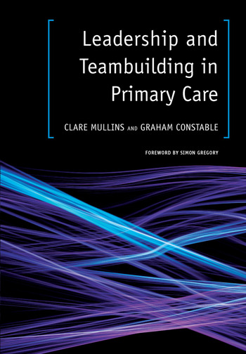 Leadership and Teambuilding in Primary Care book cover