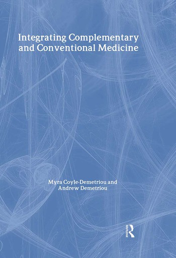 Integrating Complementary and Conventional Medicine book cover
