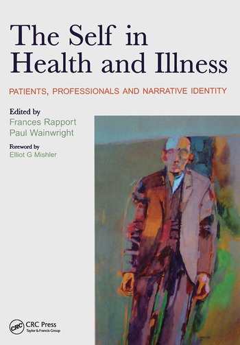 The Self in Health and Illness Patients, Professionals and Narrative Identity book cover