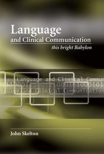 Language and Clinical Communication This Bright Babylon book cover