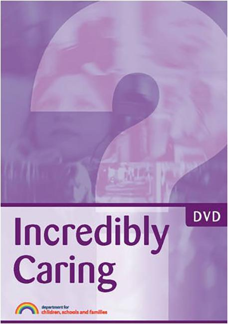 Incredibly Caring A Training Resource for Professionals in Fabricated or Induced Illness (FII) in Children book cover