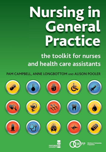 Nursing in General Practice The Toolkit for Nurses and Health Care Assistants book cover