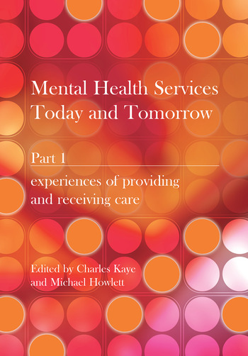 Mental Health Services Today and Tomorrow Pt. 1 book cover