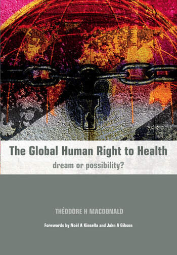 The Global Human Right to Health Dream or Possibility? book cover
