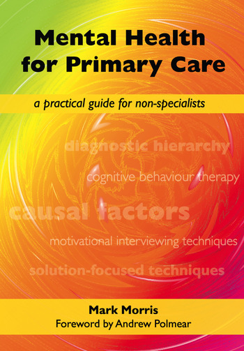 Mental Health for Primary Care A Practical Guide for Non-Specialists book cover