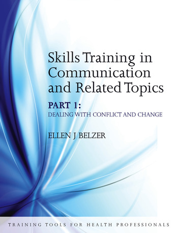 Skills Training in Communication and Related Topics Dealing with Conflict and Change book cover