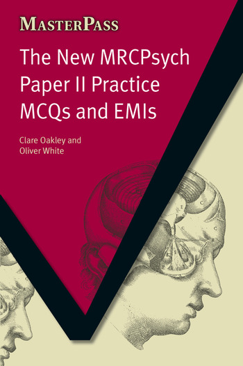 The New MRCPsych Paper II Practice MCQs and EMIs MCQS and EMIs book cover