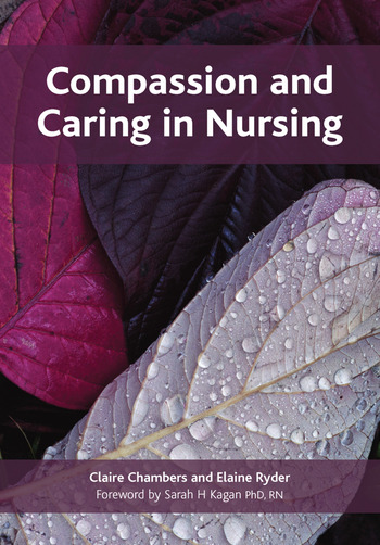 Compassion and Caring in Nursing book cover
