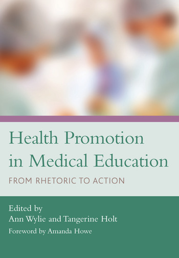 Health Promotion in Medical Education From Rhetoric to Action book cover