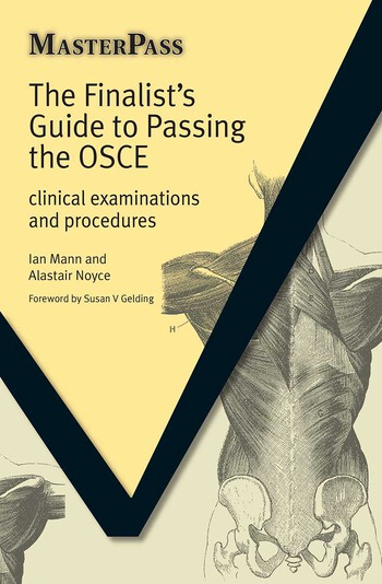 The Finalists Guide to Passing the OSCE Clinical Examinations and Procedures book cover
