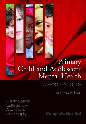 Primary Child and Adolescent Mental Health A Practical Guide, 3 Volume Set book cover