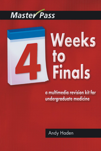 Four Weeks to Finals A Multimedia Revision Kit for Undergraduate Medicine book cover
