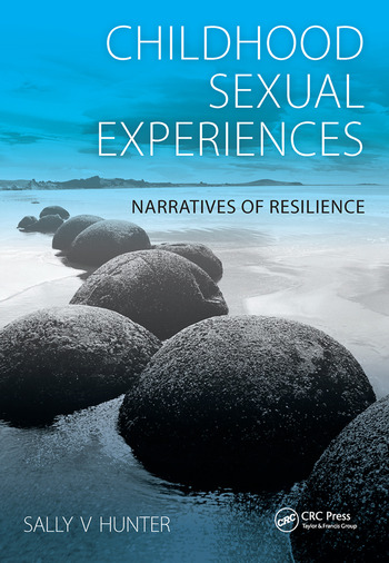 Childhood Sexual Experiences Narratives of Resilience book cover