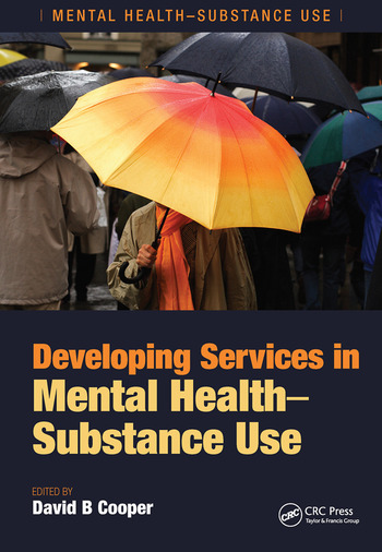 Developing Services in Mental Health-Substance Use book cover