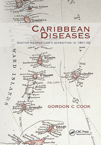 Caribbean Diseases Doctor George Low's Expedition in 1901-02 book cover