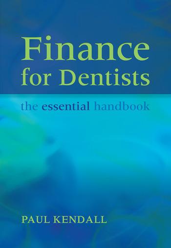 Finance for Dentists The Essential Handbook book cover