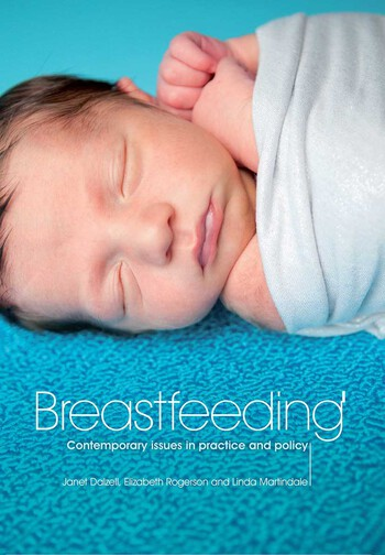 Breastfeeding Contemporary Issues in Practice and Policy book cover