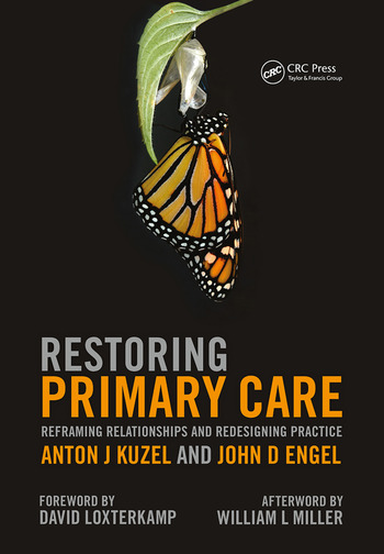 Restoring Primary Care Reframing Relationships and Redesigning Practice book cover
