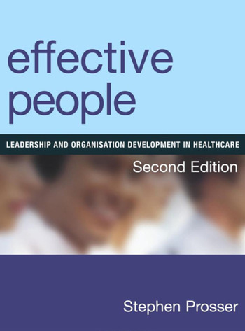 Effective People Leadership and Organisation Development in Healthcare, Second Edition book cover