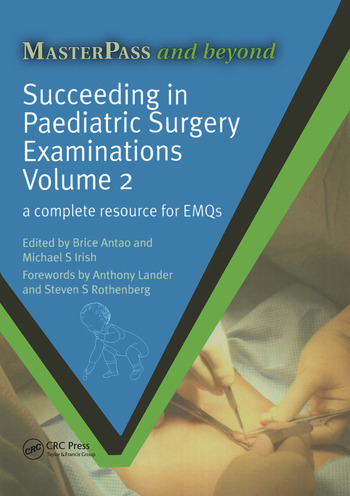 Succeeding in Paediatric Surgery Examinations, Volume 2 A Complete Resource for EMQs book cover