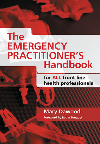 The Emergency Practitioner's Handbook For All Front Line Health Professionals book cover