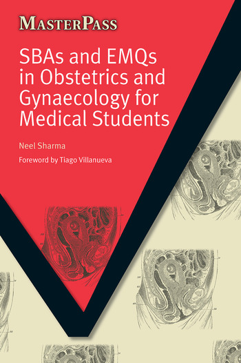 SBAs and EMQs in Obstetrics and Gynaecology for Medical Students book cover
