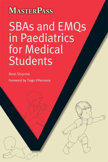 SBAs and EMQs in Paediatrics for Medical Students book cover