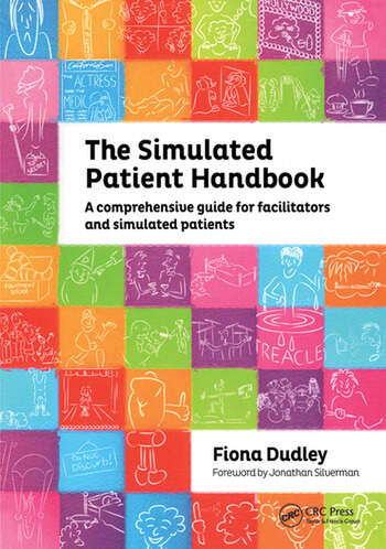 The Simulated Patient Handbook A Comprehensive Guide for Facilitators and Simulated Patients book cover