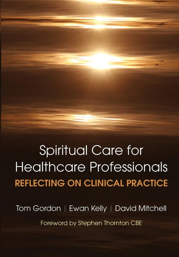 Reflecting on Clinical Practice Spiritual Care for Healthcare Professionals Reflecting on Clinical Practice book cover
