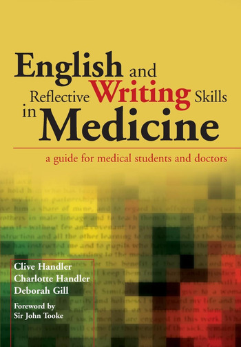 English and Reflective Writing Skills in Medicine A Guide for Medical Students and Doctors book cover