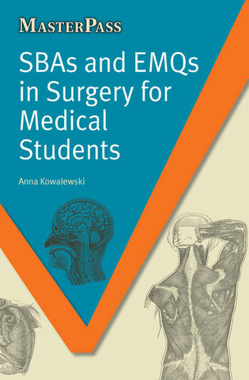 SBAs and EMQs in Surgery for Medical Students book cover
